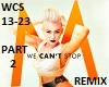 We Cant Stop Remix - Pt2