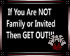 Not Family Sign