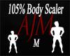 105% Body Scaler *M