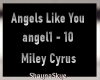 Angels Like You - Miley