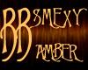 *BB* SMEXY - Amber