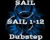 SAIL -Dubstep-