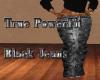 True PowerFit Black Jean