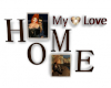 My Love, Our Home