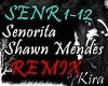 [K] Senorita - S.M RMX