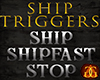 Ship Triggers Sign