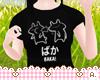 Ⓐ Baka! Shirt