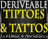 DERIVEABLE TATTOO TOES