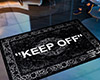"""KEEP OFF"" Rug Abloh"