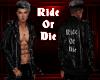 Ride Or Die - I'm Hers