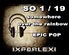 OVER THE RAINBOW/EPIC PO