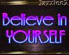 J2 Believe in Yourself