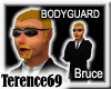 69 Bodyguard - Bruce