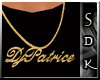 #SDK# DjPatrice Necklace
