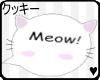 Meow!~
