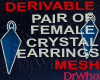 Fem Crystl Earrings Mesh