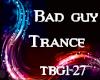 Bad Guy (trance)