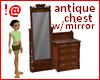 !@ Antiqu chest w/mirror