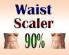 Waist Scaler 90%
