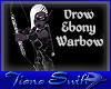 Drow Ebony Warbow (F)