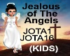 (KIDS) Jealous of  Angel