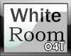 [04T] White Shaders Room