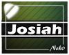 *NK* Josiah (Sign)