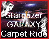 Star Gazer Carpet Ride