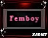 Badge: Femboy