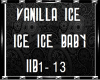 Vanilla Ice - Ice Ice Ba