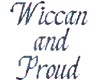 Wiccan and Proud