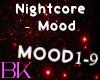 Nightcore - Mood