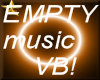 EMPTY   MUSIC VB!