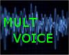 Voice ,mult