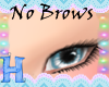 MEW no brows