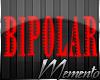 ~M~Bipolar Warning