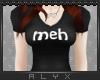 meh ~ Tee-shirt