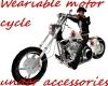 Weariable motor cycle