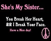 She's My Sister......