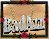 69-Custom Chain BadAzz
