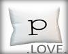 .LOVE. Letter p Pillo