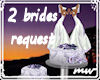 !Wed cake req two brides
