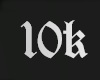 10K Support!