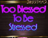 J2 Too Blessed Sign