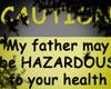 HAZARDOUSfather