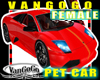 VG PET Red CAR Female