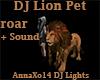 DJ Lion Pet + Sound