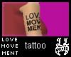 [LL]Love Movement Tat