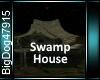 [BD]SwampHouse