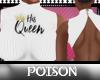 P( *His Queen Top